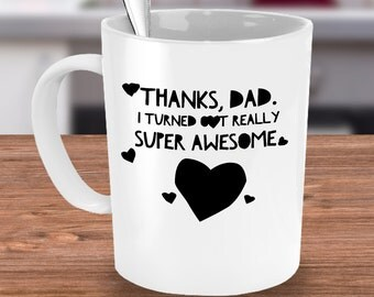 gifts for dad, funny dad mug, fathers day gift, funny dad gifts, dad coffee mug, dad birthday, gift for fathers day, funny dad coffee mug