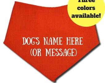 Dog Bandanna with Dog's Name, Dog Bandanna, Custom Dog Bandanna, Personalized Dog Bandanna, Dog Bandanna Personalize, Dog Bandanna