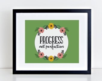Progress Not Perfection,12 Step Recovery, 12 Step Motivational Quote, Recovery Gift, 12 Step Slogan, Illustrated Quote, Sobriety Gift