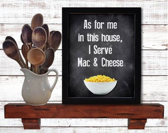 I Serve Mac & Cheese