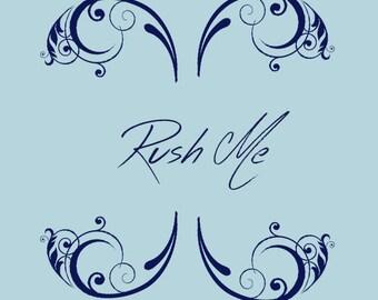 Rush Me - put my order in priority