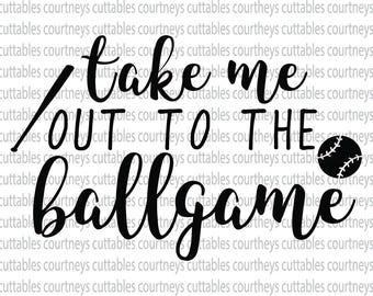 take me out to the ballgame svg/ baseball png file/ baseball svg