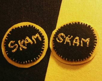 SKAM show felt pin