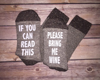 If you can read this bring me a glass of wine socks, Beer Socks, Custom Socks, Bring me Wine socks, Brown socks