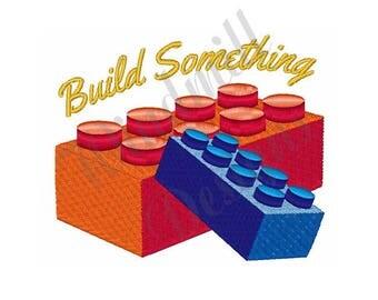 Lego Bricks Build Something - Machine Embroidery Design
