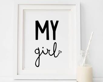 Girls nursery print, Nursery Prints Girl, Nursery Wall Art, Girls Bedroom Nursery Posters, my girl Wall Art, Baby Girl Wall Print, StudioM