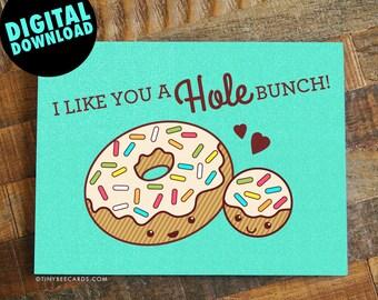 """Printable Love Card """"I Like You A Hole Bunch"""" - printable valentine, valentine's day card, instant download, digital card, donut card"""