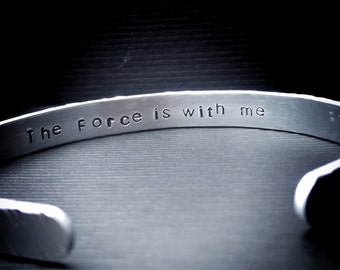"Hand stamped quote bracelet / ""I am one with the Force. The Force is with me"" / Star Wars Quotes / Rogue One"