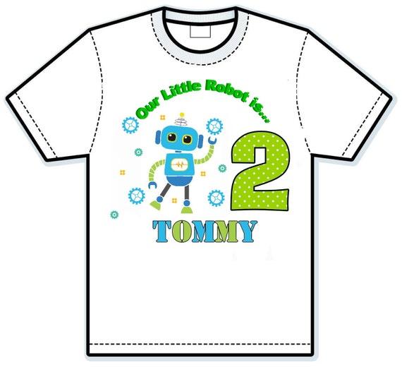 Our Little Robot birthday shirt