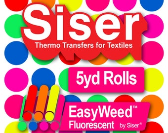 SISER EasyWeed Fluorescent HTV 5yd x 15'' Roll