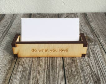 Do what you love business card holder