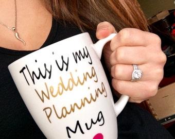This is my wedding planning coffee mug