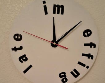 I'm effing late clock