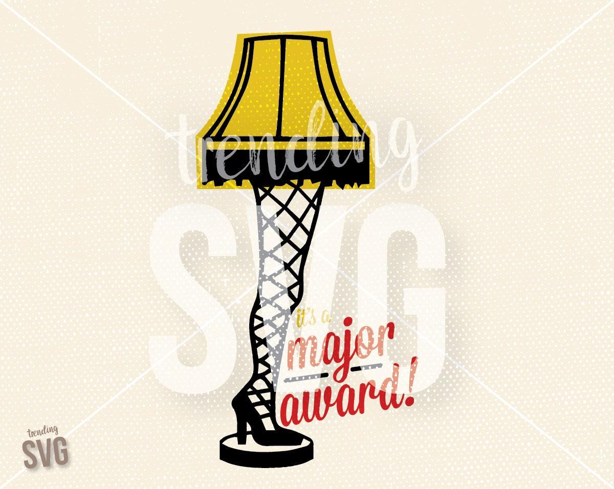 Fragile Leg Lamp Major Award, SVG Cutting File, A Christmas Story ...