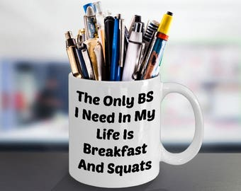 Body Building Mug (11 oz Coffee Mug)\The Only BS I Need...\ Weight Lifting, Body Builder, Fitness Gift, Fitness Humor, Bodybuilder