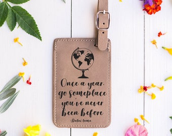 Travel Quote Luggage Tags, Dalai Lama Quote, Go Someplace, New Adventures, Bon Voyage Gift, Gift for Graduate, See the World, Globe LT33