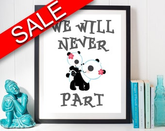 Wall Decor Nursery Printable Nursery Prints Nursery Sign Nursery  Printable Art Nursery never part animals nursery nursery pandas baby panda