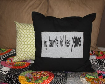 My Favorite Kid Has Paws, Novelty Pillow, Decorator Pillow, Dogs, Cats, Rescue, Adopt, Pillow, Gift
