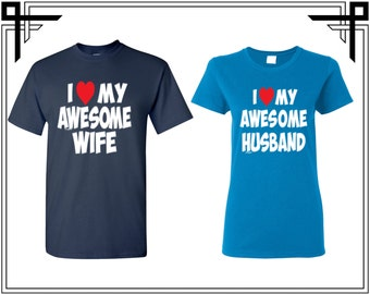 I Love My Awesome Wife / Husband Couple T-shirt Couple Tshirt Love Shirt Party T Shirt Couple Tshirts Couple Shirts Anniversary Gifts