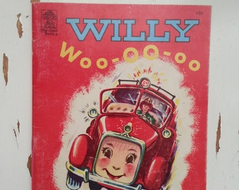 Willy Woo-oo-oo vintage children's book fire engine 1950s boy girl toddler baby book bedtime story