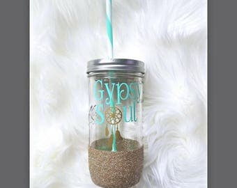 Mason jar tumbler, Gypsy soul mason jar cup,  Mason jar,  tumbler with straw,  Mason jar to go cup,  24 oz,  graduation gift,  gift for her
