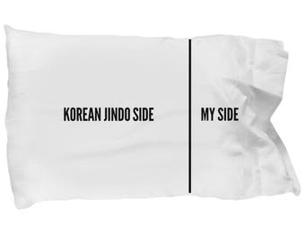 Korean Jindo Pillow Case - Funny Korean Jindo Pillowcase - Korean Jindo Gifts - Korean Jindo Dog Side My Side