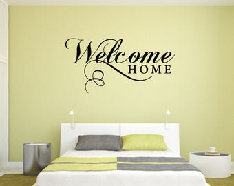Welcome Home Home and Family Vinyl Wall Quote