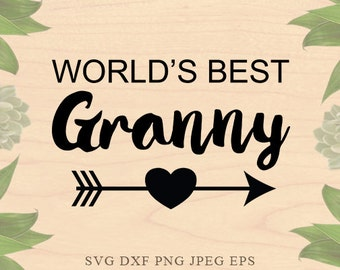 Best Granny SVG Grandmother svg Grandma svg Nana SVG Christmas Cut Files Dxf Eps files Cricut files for Silhouette files Cricut Downloads