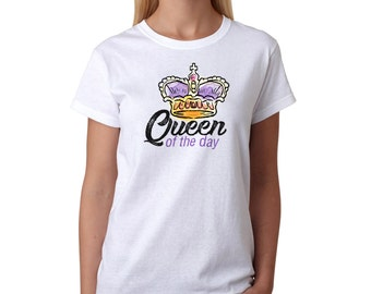 Mother's Day Queen Of The Day Women's White T-shirt