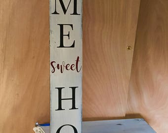 HOME SWEET HOME Porch sign//Wood Sign//Front Porch Sign//Tall Sign//Rustic Home Decor//Distressed Sign//Farmhouse Style