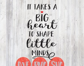 Nerdy image inside it takes a big heart to shape little minds printable