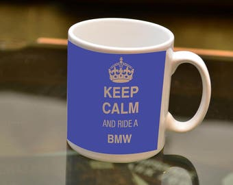 KEEP Calm Ride a BMW Sublimation Printed Mug. Ideal for the BMW owning Biker and Coffee or Tea lover