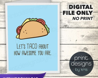 Just for Fun Card - Printable Valentines Day Card - Printable Card - Valentines Day Card - Taco Awesome Card - Instant Download Folded Card