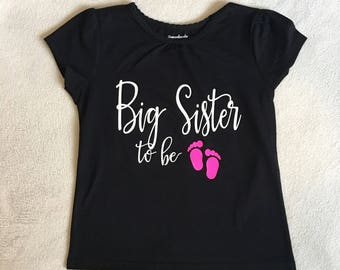 Big Sister to Be Shirt