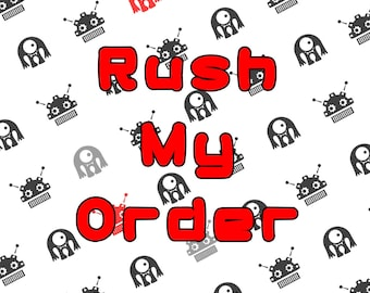 Rush Order for Monster and The Machine