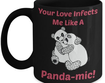 Valentine Mug For Kids - Your Love Infects Me Like A Panda-mic