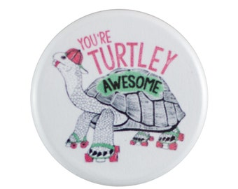 """Turtley Awesome 1.25"""" Button Pin"""
