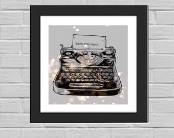 "Type Writer-""So my story begins..."" framed print"