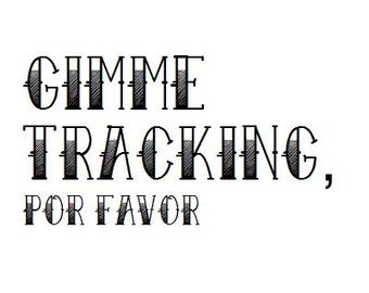 Gimme Tracking!