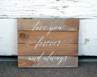 Love You Forever and Always Sign