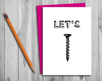 Humorous Let's Screw Valentine's Day/Anniversary Card - Instant Download