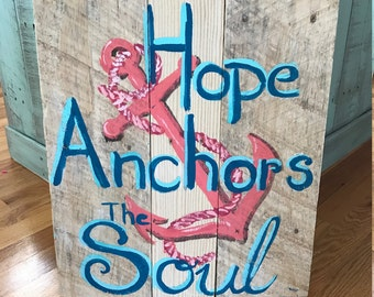 Hope Anchors the Soul Pallet Sign