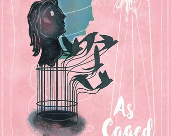 As Caged Birds-- Giclee Poster
