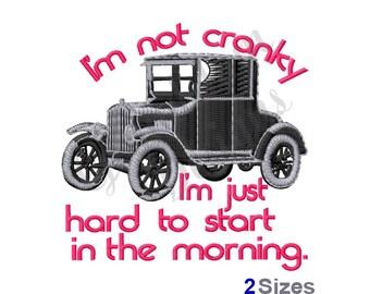 Im Not Cranky Classic Car - Machine Embroidery Design