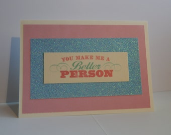 Better Person Card, Pink and Blue