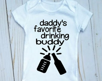 Funny Baby Onesie, Funny Baby girl onesie, Funny Baby Boy Onesie, Funny Father's Day, Daddy's Drinking Buddy, Drinking with Daddy, Toddler