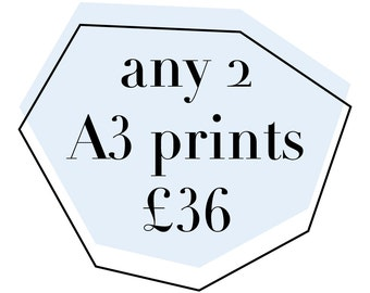 Any 2 A3 Prints for 36GBP