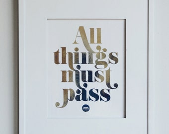 The All Things Must Pass Print
