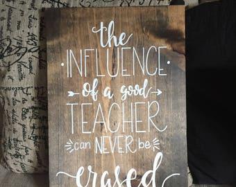Hand Lettered Teacher Wood Sign, Teacher Appreciation Gift, Teacher Gift