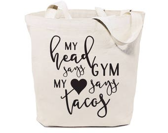 Cotton Canvas My Head Says Gym But My Heart Says Tacos Gym, Yoga, Shopping Travel Reusable Shoulder Tote and Handbag, Gifts for Her, Fitness
